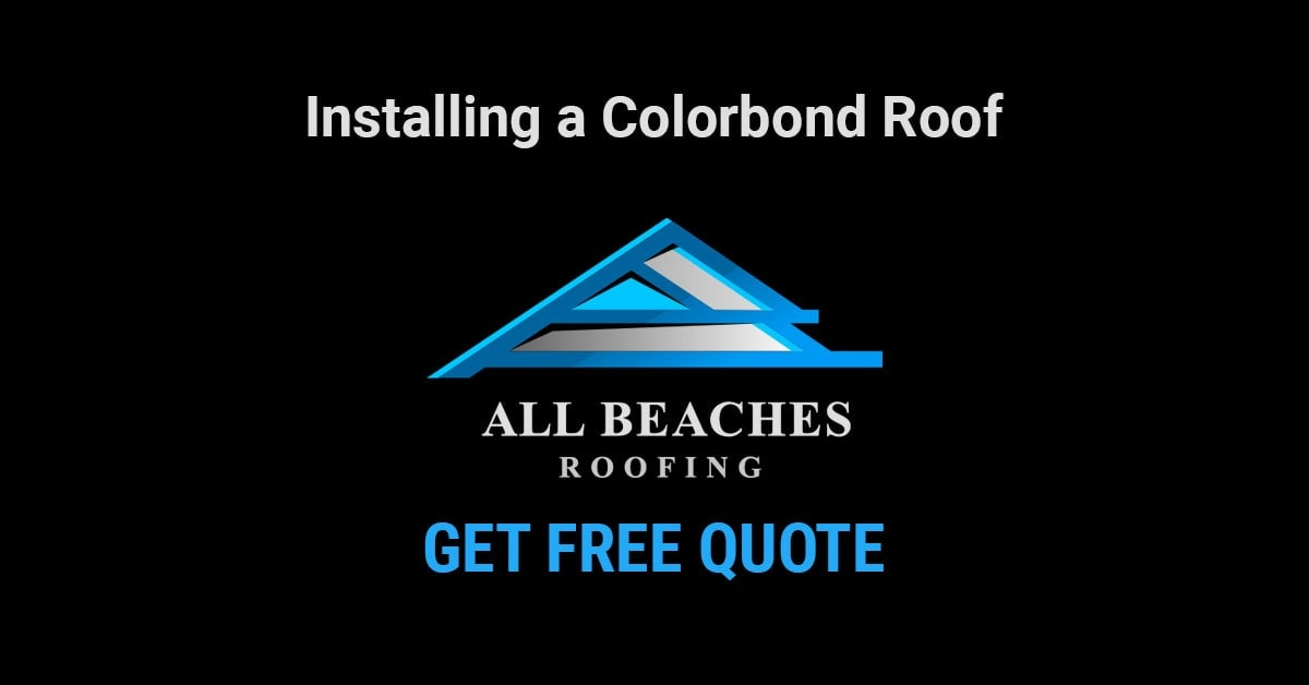 How to – Installing a $20000 Colorbond Roof