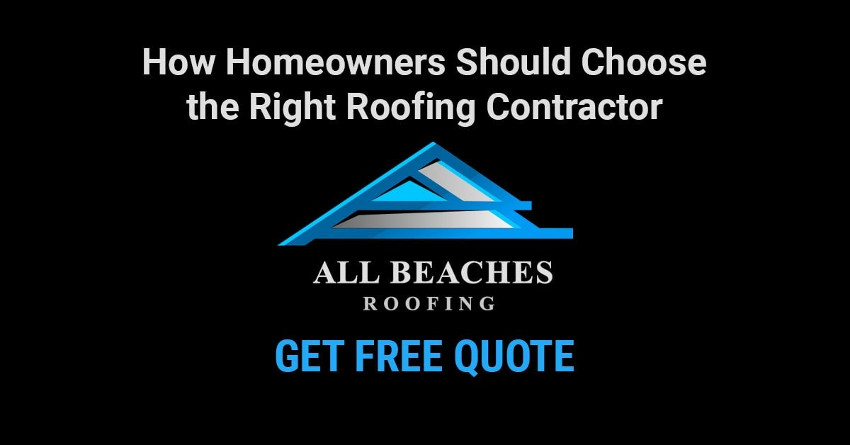 How Homeowners Should Choose the Right Roofing Contractor