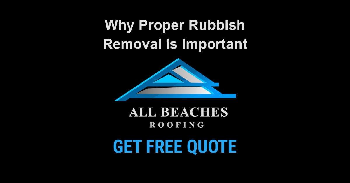 Why Proper Rubbish Removal is Important