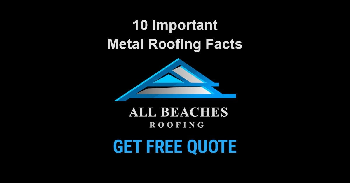10 Important Facts About Metal Roofing You Need to Know